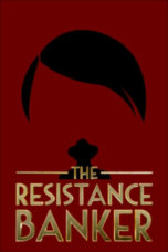 Download The Resistance Banker (2018) Subtitle Bahasa Indonesia