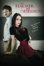 Download My Teacher My Obsession (2018) Subtitle Indonesia
