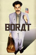 Download Borat: Cultural Learnings of America for Make Benefit Glorious Nation of Kazakhstan (2006) Sub Indo