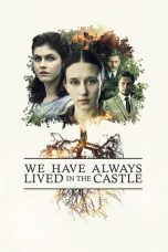 Download Film We Have Always Lived in the Castle 2019 Sub Indo