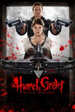 Download Hansel & Gretel: Witch Hunters (2013) Sub Indo