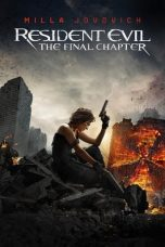 Download Film Resident Evil: The Final Chapter (2016) Sub Indo