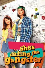 Download Film She's Dating the Gangster (2014) Sub Indo