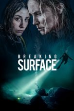 Download Breaking Surface (2020) Sub Indo