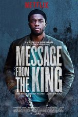 Download Message from the King (2017) Sub Indo