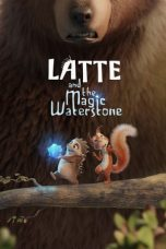 Download Latte and the Magic Waterstone (2019) Sub Indo