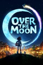 Download Over the Moon (2020) Sub Indo