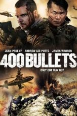 Download 400 Bullets (2021) Sub Indo