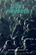 Download The Eight Hundred (2020) Sub Indo