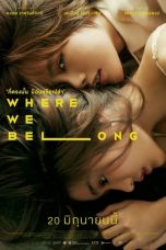 Download Where We Belong (2019) Sub Indo
