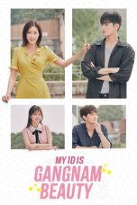 Download My ID is Gangnam Beauty (2018) Sub Indo