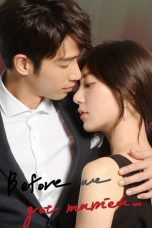 Download Before We Get Married (2019) Sub Indo