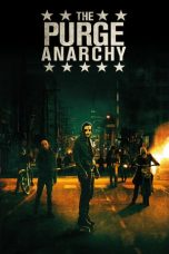 Download The Purge: Anarchy (2014) Sub IndoDownload The Purge: Anarchy (2014) Sub Indo