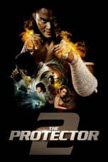 Download The Protector 2 (2013) Sub Indo