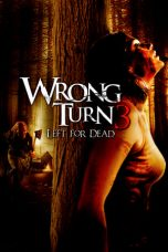 Download Wrong Turn 3: Left for Dead (2009) Sub Indo