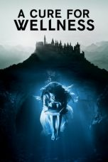 Download A Cure for Wellness (2016) Sub Indo
