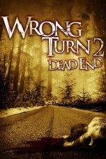 Download Wrong Turn 2: Dead End (2007) Sub Indo