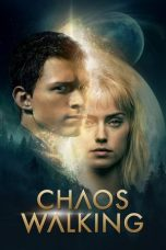 Download Chaos Walking (2021) Sub Indo