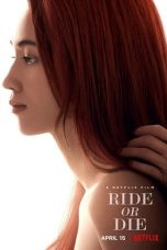 Download Ride or Die (2021) Sub Indo