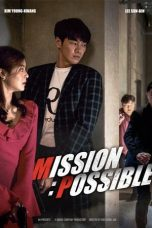 Download Mission: Possible (2021) Sub Indo