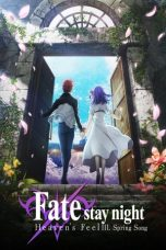 Download Fate/stay night: Heaven's Feel III. Spring Song (2020) Sub Indo