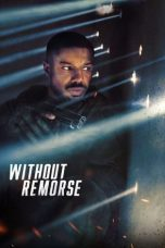 Download Tom Clancy's Without Remorse (2021) Sub indo