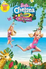 Download Barbie & Chelsea the Lost Birthday (2021) Sub Indo
