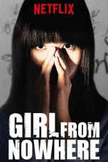 Download Girl from Nowhere Season 1 (2018)Sub Indo Full Episode