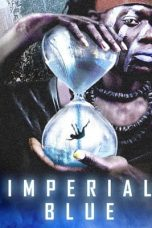 Download Imperial Blue (2019) Sub indo